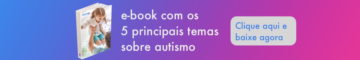 Ebook 5 temas sobre autismo - Tismoo